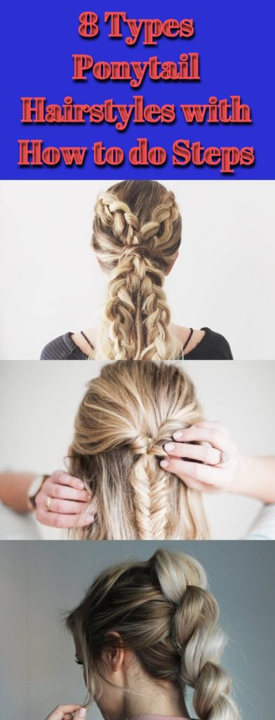 Ponytail Hairstyles with How to do Steps