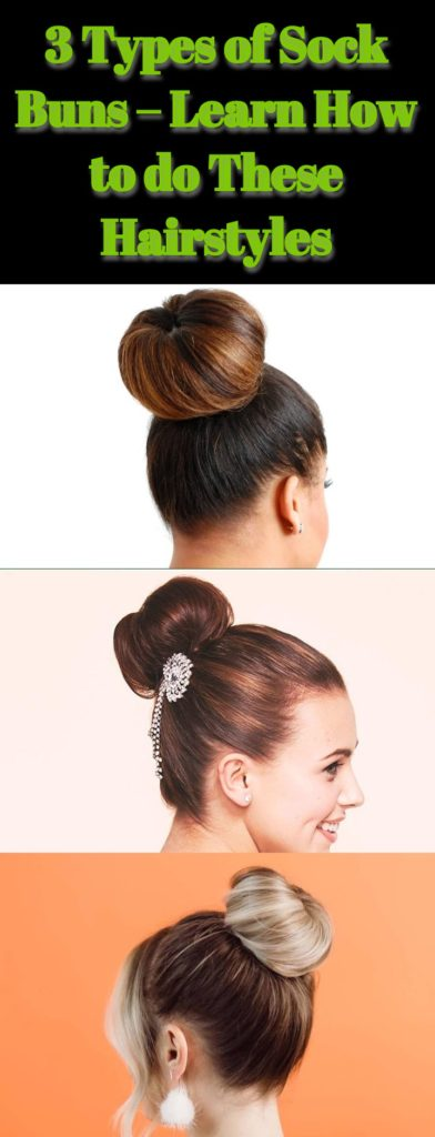 Sock Buns Hairstyles