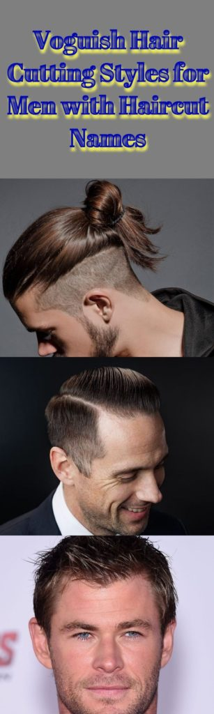 Hair Cutting Styles for Men with Haircut Names