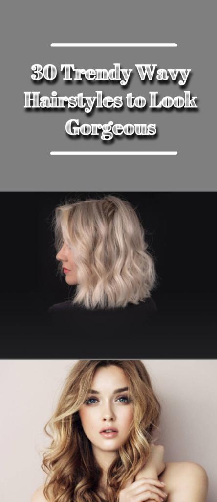 Trendy Wavy Hairstyles
