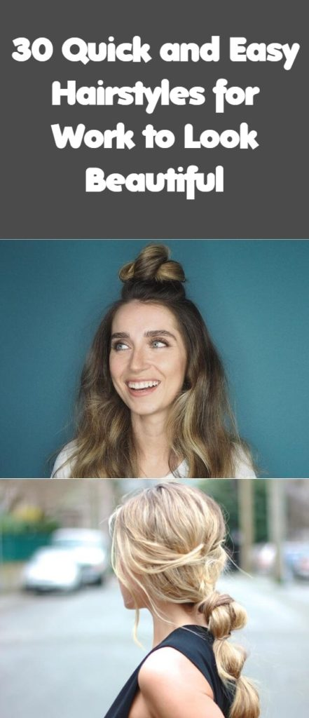 Quick and Easy Hairstyles for Work