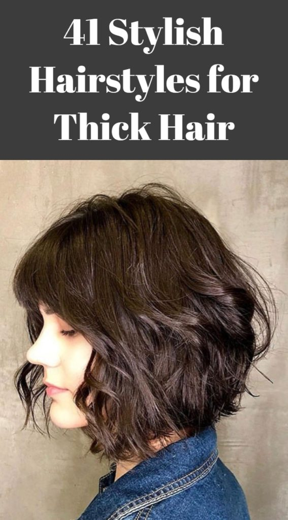 41 Stylish Hairstyles for Thick Hair | Hairdo Hairstyle