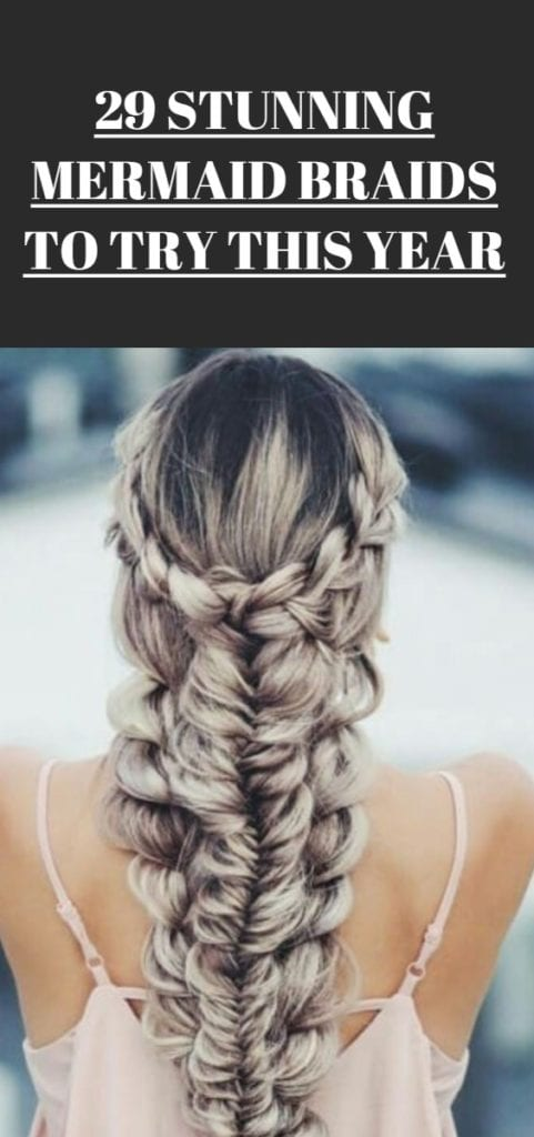 Mermaid Braid Hairstyles