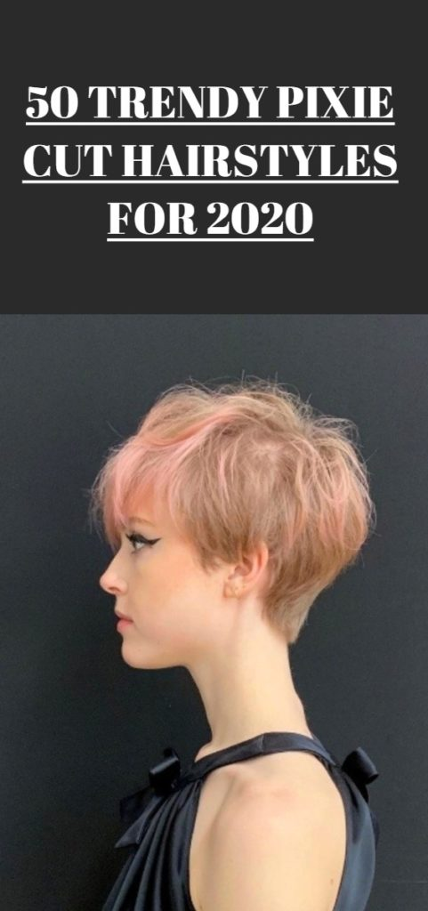 Pixie Cut Hairstyles For 2020