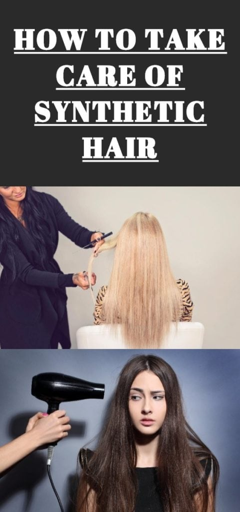 How To Take Care Of Synthetic Hair