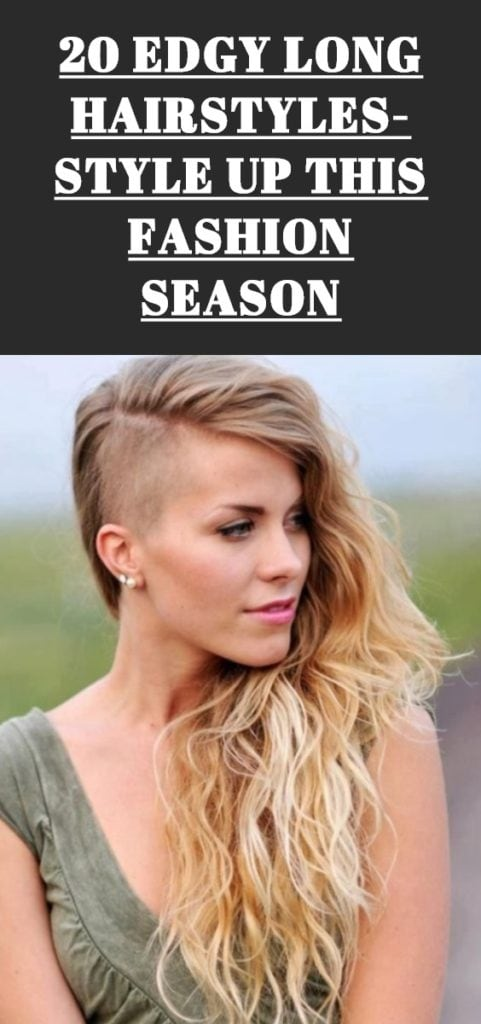 Edgy Long Hairstyles