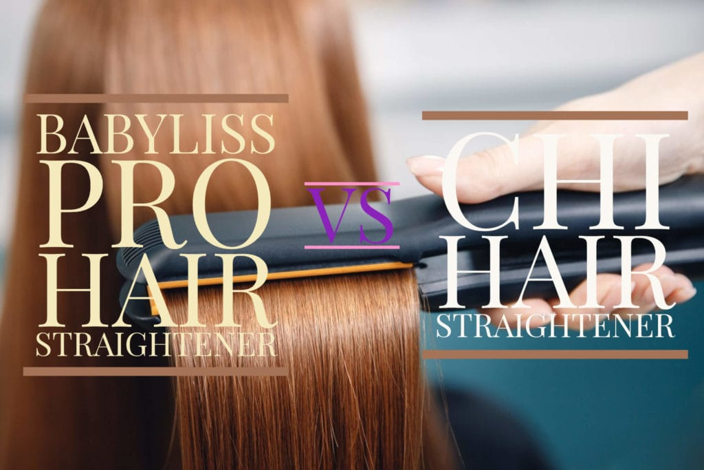 Babyliss Pro VS CHI Hair Straightener