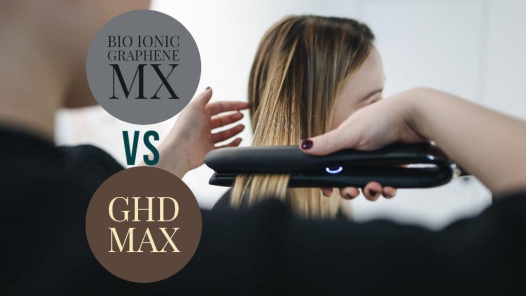 Bio Ionic Graphene MX VS GHD Max Hair Straightener