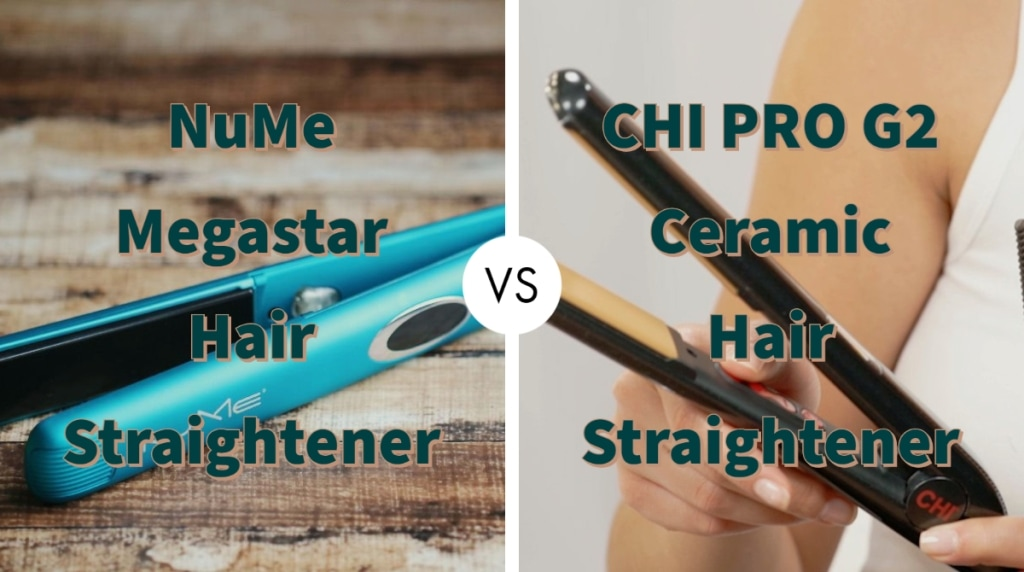NuMe Megastar Vs Chi PRO G2 Hair Straightener