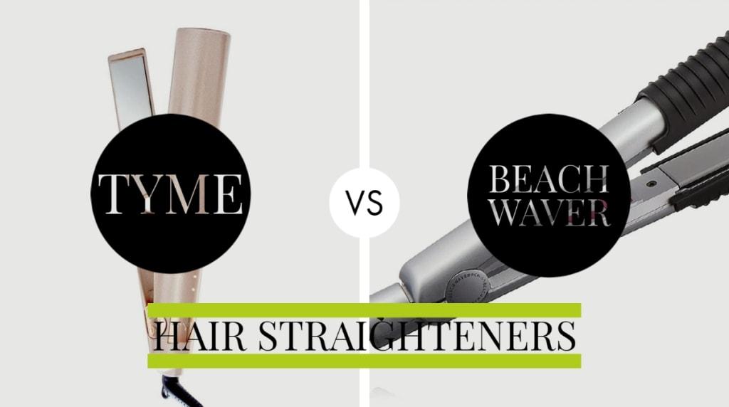Tyme Vs Beachwaver Hair Straighteners