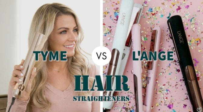Tyme Vs L'ange Hair Straighteners – Which Brand is Better?
