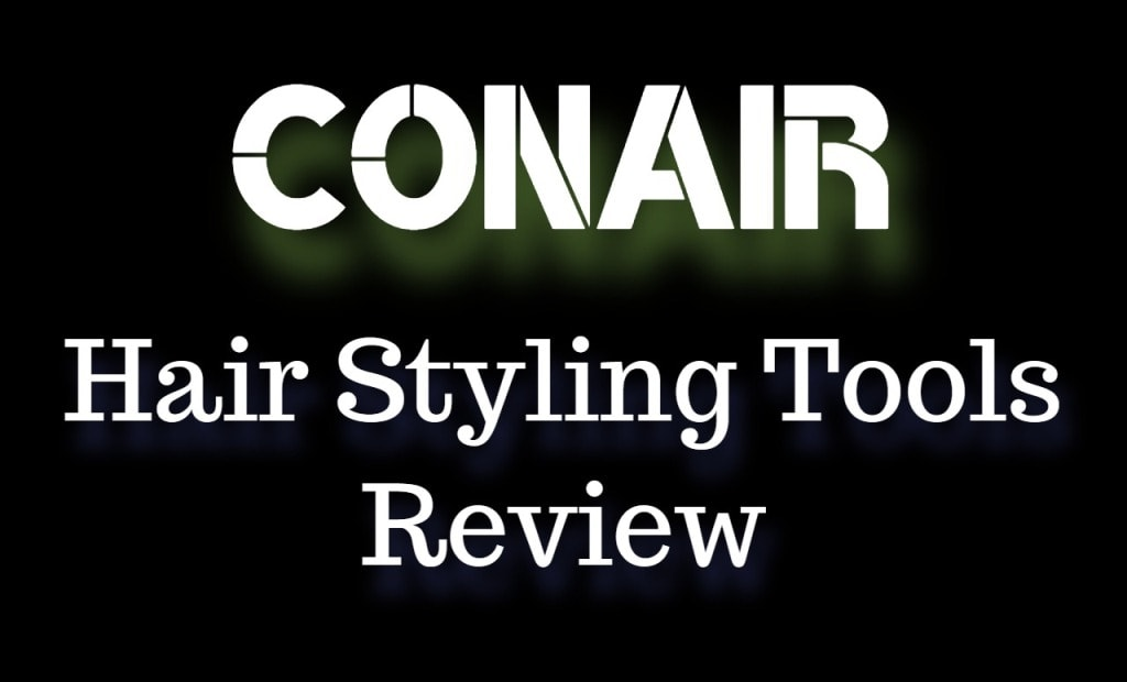 Conair Hair Styling Tools Review